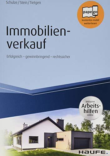 Immobilienverkauf - inkl. Arbeitshilfen online: Erfolgreich - gewinnbringend -...