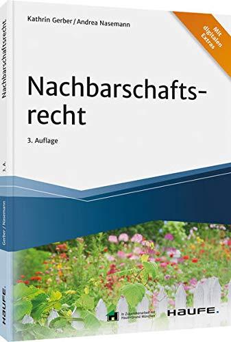Nachbarschaftsrecht (Haufe Fachbuch)