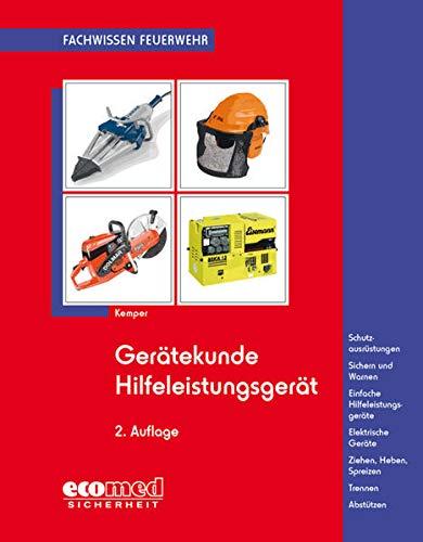 Gerätekunde Hilfeleistungsgerät: Einfache Hilfeleistungsgeräte - Elektrische Geräte -...