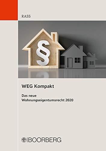 WEG Kompakt: Das neue Wohnungseigentumsrecht 2020