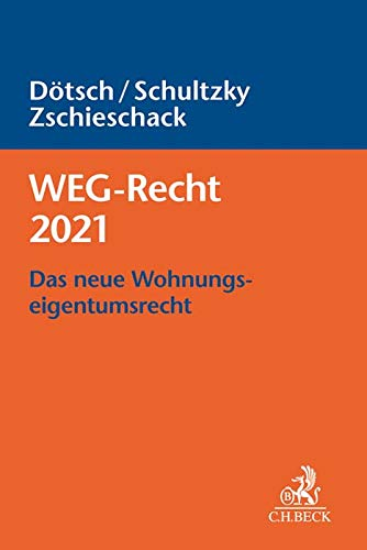 WEG-Recht 2021: Das neue Wohnungseigentumsrecht