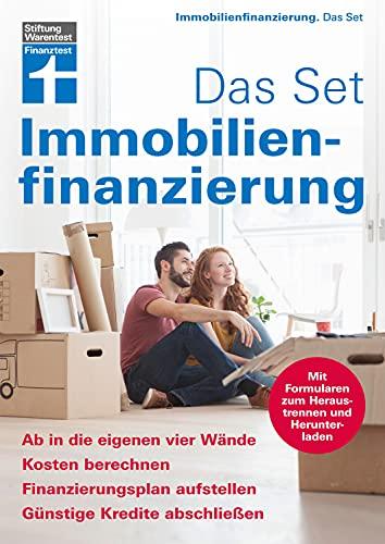 Immobilienfinanzierung. Das Set: Das Set: Kosten berechnen, Finanzierungsplan erstellen,...