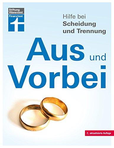 Hilfe bei Scheidung und Trennung – Schnellüberblick zu den wichtigsten Fragen und...