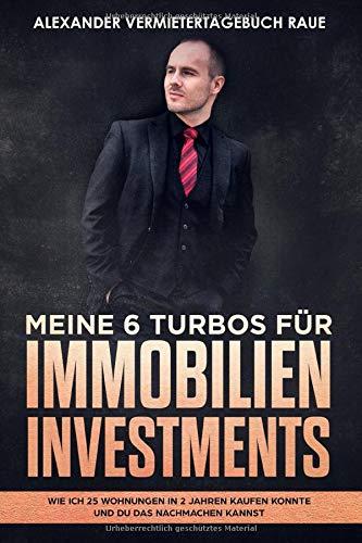 Meine 6 Turbos für Immobilien Investments: Wie ich 25 Wohnungen in 2 Jahren kaufen konnte...