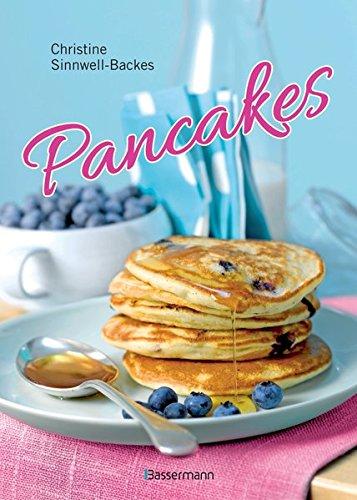 Pancakes & Pancake-Art (mit Links zu Filmanleitungen): Die besten Rezepte für den...