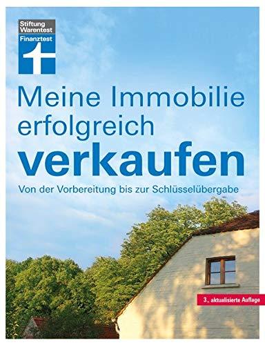 Meine Immobilie erfolgreich verkaufen: Privatverkauf verschiedener Immobilien -...